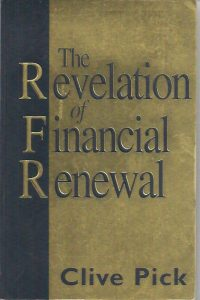 The Revelation of Financial Renewal Clive Pick