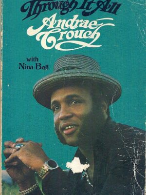 Through It All Andraé Crouch with Nina Ball