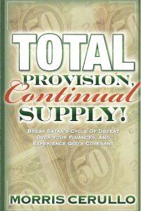 Total Provision Continual Supply Morris Cerullo