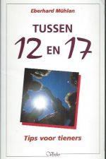 Tussen 12 en 17-tips voor tieners-Eberhard Muhlan-9029714336