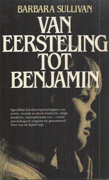 Van Eersteling tot Benjamin-Barbara Sullivan-906318042X
