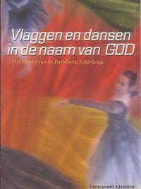 Vlaggen en dansen in de naam van God-ImmanuelLivestro-9075226284
