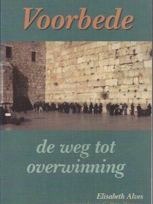 Voorbede, De weg tot overwinning-Elisabeth Alves-9072961064