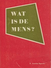 Wat is de mens T. Austin Sparks