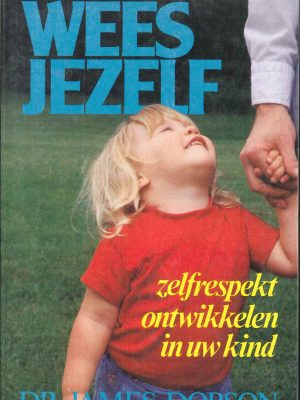 Wees jezelf-James Dobson-906205904X