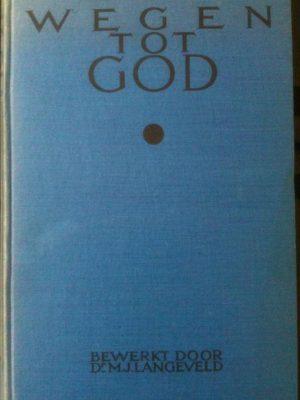 Wegen tot god