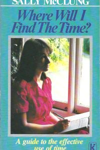 Where Will I Find the Time Sally McClung