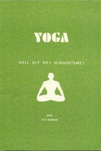 YOGA heil uit het Hindoeïsme Els Nannen