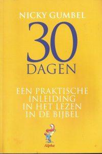 30 dagen een praktische inleiding in het lezen in de bijbel