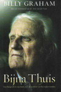 Bijna Thuis Billy Graham 9789059990197