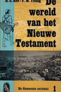 De wereld van het Nieuwe Testament deel 1 De Gemente ontstaat