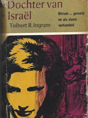 Dochter van Israël Miriam…. Geroofd en als slavin verhandeld