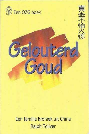 Gelouterd goud een familie kroniek uit China 3e