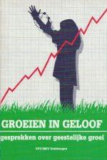 Groeien in geloof-gesprekken over geestelijke groei-D. van Keulen-9033812010