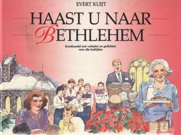 Haast u naar Bethlehem 9050301355