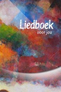Liedboek voor jou 9789491575044