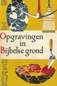 Opgravingen in bijbelse grond Cyrus H. Gordon
