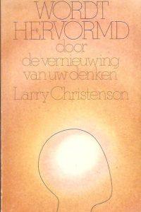 Wordt hervormd-Larry Christenson-906067233X