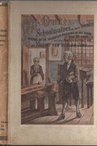 De Oude Schoolmatres en hare Vrienden