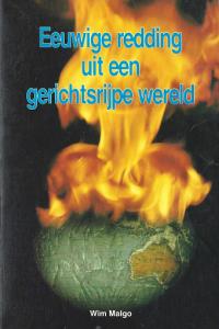 Eeuwige redding uit een gerichtsrijpe wereld Wim Malgo