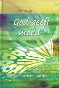 God geeft moed Frits Deubel