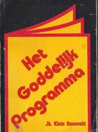 Het Goddelijke Programma Jb. Klein Haneveld