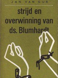 Strijd en Overwinning van ds J C Blumhardt Jan van Gijs