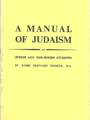 A Manual of Judaism for Jewish Non Jewish Students