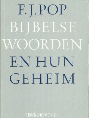 Bijbelse woorden en hun geheim
