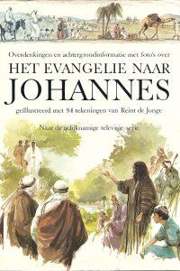 Het Evangelie naar Johannes Overdenkingen en achtergronden