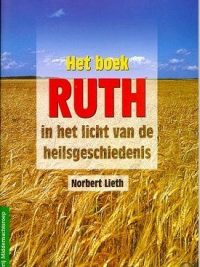 Het boek RUTH in het licht van de heilsgeschiedenis