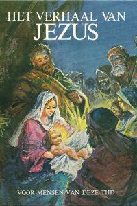 Het verhaal van Jezus voor mensen van deze tijd