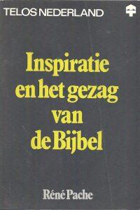Inspiratie en het gezag van de Bijbel René Pache