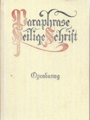 PARAPHRASE Heilige Schrift Openbaring