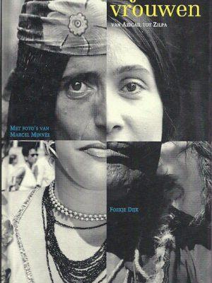 Bijbelse vrouwen van Abigail tot Zilpa