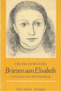 Brieven aan Elisabeth over Jezus en het Godsrijk