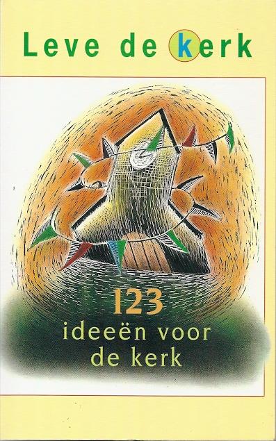 Leve de kerk 123 idee n voor de kerk gera van wijk - Ideeen inzendingen ...