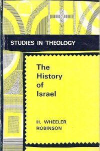 Studies in Theology The History of Israel