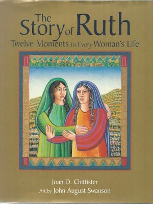 The Story of Ruth Twelve Moments in Every Womans Life