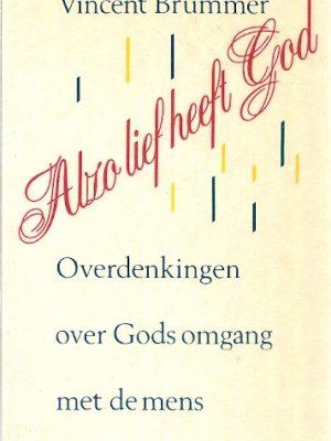 Alzo lief heeft God