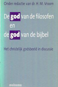 De God van de filosofen en de God van de Bijbel