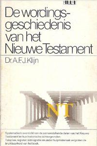 De wordingsgeschiedenis van het Nieuwe testament 9027499066