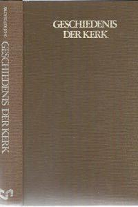 Geschiedenis der Kerk 10e druk 1980