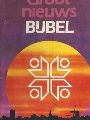 Groot nieuws bijbel, met deuterokanonieke boeken-1983-KBS-NBG-9061733510-9061263514