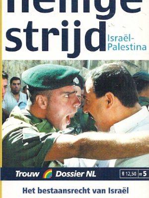 Heilige strijd Israel Palestina