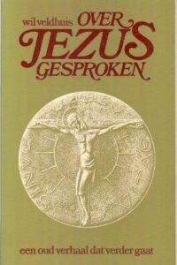 Over Jezus gesproken een oud verhaal dat verder gaat