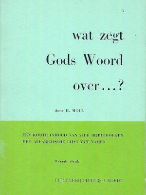 Wat zegt Gods Woord over  nummer 3