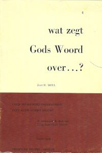 Wat zegt Gods Woord over nummer 4