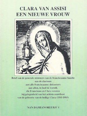Clara van Assisi een nieuwe vrouw