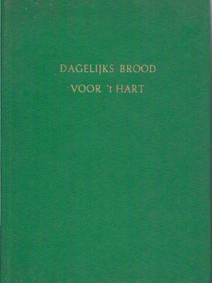 Dagelijks Brood voor t Hart Bijbels dagboek